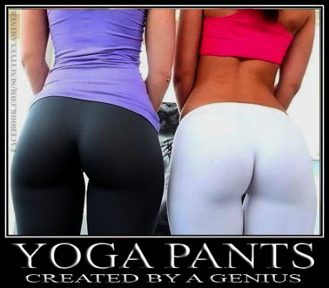 Yoga Pants…..Created By A Genius | Sin City Examiner
